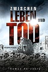 Zwischen Leben und Tod: Hamburg in Trümmern 2 (Kriminalroman) Kindle Ausgabe