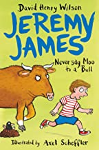Never Say Moo to a Bull (Jeremy James Book 2)