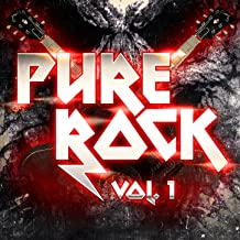 Pure Rock, Vol. 1 (All the Greatest 70s, 80s and 90s Rock and Hard-Rock Hits)