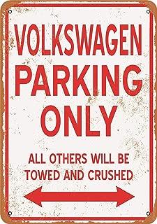 Wall-Color 7 x 10 Metal Sign - Volkswagen Parking ONLY - Vintage Look