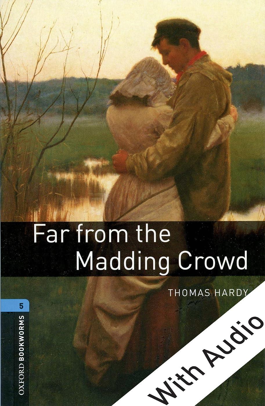 粒ハシー熱Far from the Madding Crowd - With Audio Level 5 Oxford Bookworms Library (English Edition)