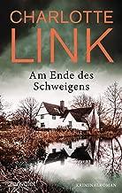 Am Ende des Schweigens: Kriminalroman (German Edition)