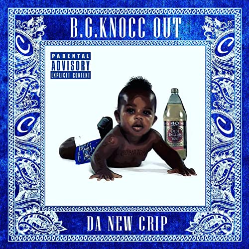 Da New Crip [Explicit] by B G  Knocc Out on Amazon Music