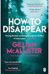 How to Disappear: The gripping psychological thriller with an ending that will take your breath away (English Edition) Formato Kindle
