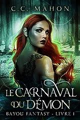 Le Carnaval du Démon (Bayou Fantasy t. 1) Format Kindle