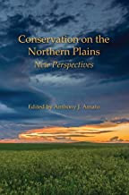 Conservation on the Northern Plains: New Perspectives