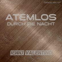 Atemlos (Durch die Nacht) (Dance Mix EP)