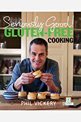 Seriously Good! Gluten-Free Cooking (English Edition) Format Kindle