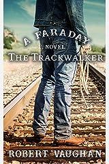 The Trackwalker: A Faraday Novel Kindle Edition
