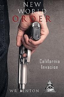 New World Order: California Invasion (Vol. 2)