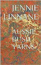 AUSSIE BUSH YARNS (English Edition)