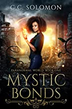 Mystic Bonds: Paranormal World: Book One