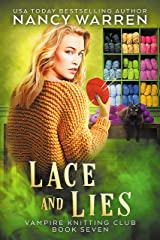 Lace and Lies: A paranormal cozy mystery (Vampire Knitting Club Book 7) (English Edition) Format Kindle