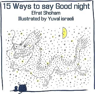 15 Ways To Say Good Night - Volume 1