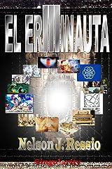 El Erminauta III: Viaja mas allá, de donde nadie ha ido aún. (Spanish Edition) Kindle Edition