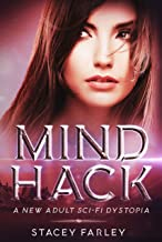 Mind Hack: A New Adult Sci-Fi Dystopia