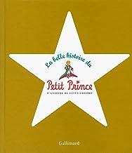 Livres La belle histoire du Petit Prince PDF