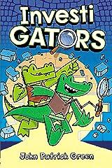 InvestiGators Kindle Edition