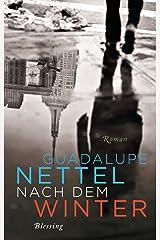 Nach dem Winter: Roman (German Edition) Kindle Edition