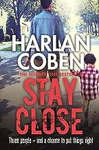 Stay Close (English Edition)