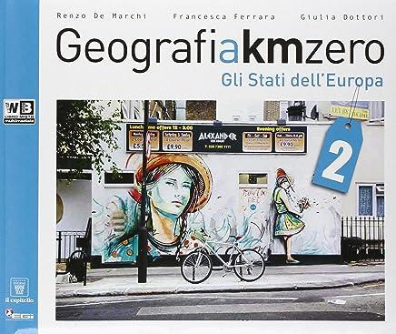 Geografia a km 0. Con e-book. Con espansione online. Per la Scuola media: 2