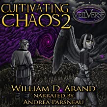 Cultivating Chaos: VeilVerse: Cultivating Chaos, Book 2
