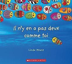 Il n'y En a Pas Deux Comme Toi (French Edition)