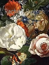 Rachel Ruysch (Masterpieces Book 13) (English Edition)