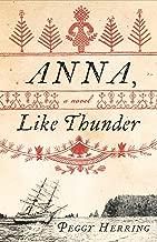 Anna, Like Thunder: A Novel
