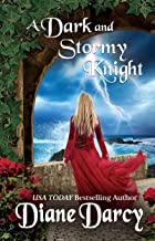 A Dark and Stormy Knight (A Knight's Tale Book 3)