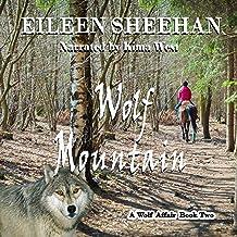 Wolf Mountain: A Wolf Affair, Book 2