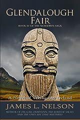 Glendalough Fair: A Novel of Viking Age Ireland (The Norsemen Saga Book 4) Kindle Edition