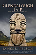 Glendalough Fair: A Novel of Viking Age Ireland (The Norsemen Saga Book 4)