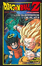 Dragon Ball Z Guerreros de plata (Manga Shonen)