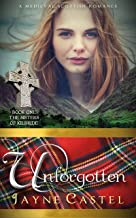 Unforgotten: A Medieval Scottish Romance (The Sisters of Kilbride Book 1)