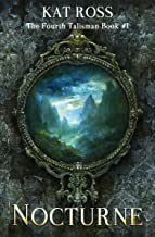 Nocturne (The Fourth Talisman Book 1) (English Edition)