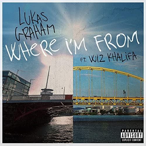 Where I'm From (feat. Wiz Khalifa) [Explicit]