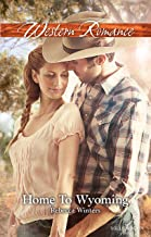 Home To Wyoming (Daddy Dude Ranch Book 2)