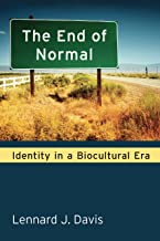 The End of Normal: Identity in a Biocultural Era