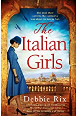 The Italian Girls: Absolutely gripping and heartbreaking World War 2 historical fiction Kindle Edition