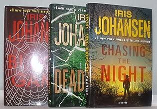 Author Iris Johansen Three Book Bundle Collection, Includes: Chasing The Night - Deadlock - Blood Game