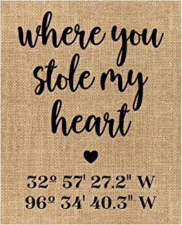 Where You Stole my Heart | Latitude Longitude GPS Coordinates | 100 percent Burlap or Canvas Anniversary Gift | Where We Met | Our First Date | Wedding Location