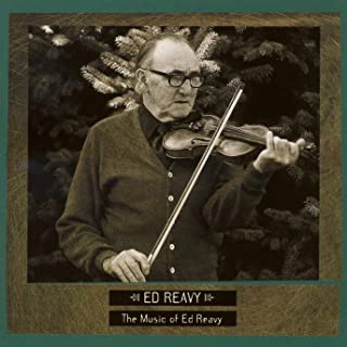 Irish Traditional Music in America: The Music of Ed Reavy