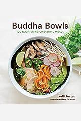 Buddha Bowls: 100 Nourishing One-Bowl Meals [A Cookbook] (English Edition) Formato Kindle