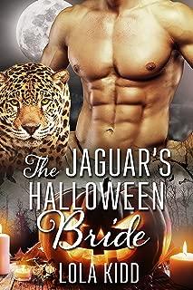 The Jaguar's Halloween Bride (Holiday Mail Order Mates Book 5)