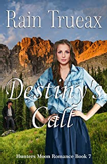 Destiny's Call (Hunters Moon Romance Book 7)