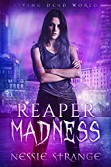 Reaper Madness (Living Dead World Book 2) Kindle Edition