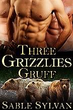 Three Grizzlies Gruff (Bear-y Spicy Fairy Tales Book 3)