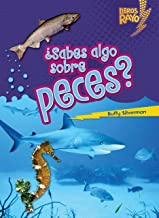 ¿Sabes algo sobre peces? (Do You Know about Fish?) (Libros Rayo ― Conoce los grupos de animales (Lightning Bolt Books ® ― Meet the Animal Groups)) (Spanish Edition)