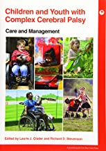 Children and Youth with Complex Cerebral Palsy: Care and Management (PGMKP - A Practical Guide from MKP)